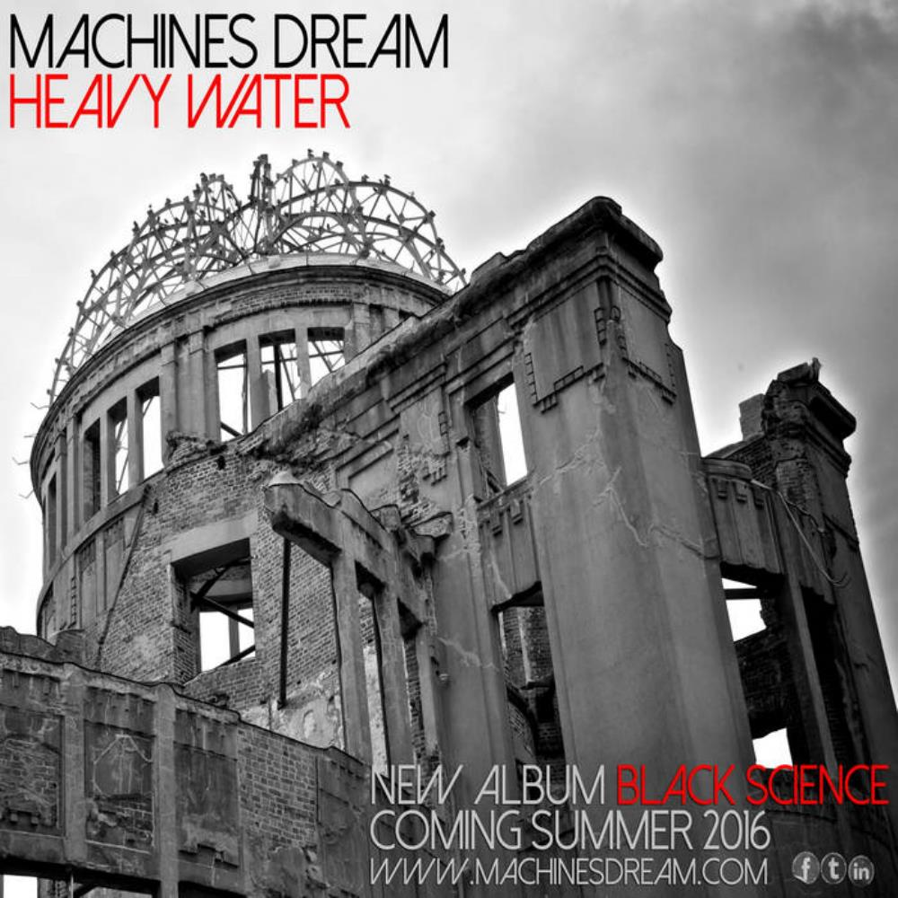 Machines Dream Heavy Water album cover