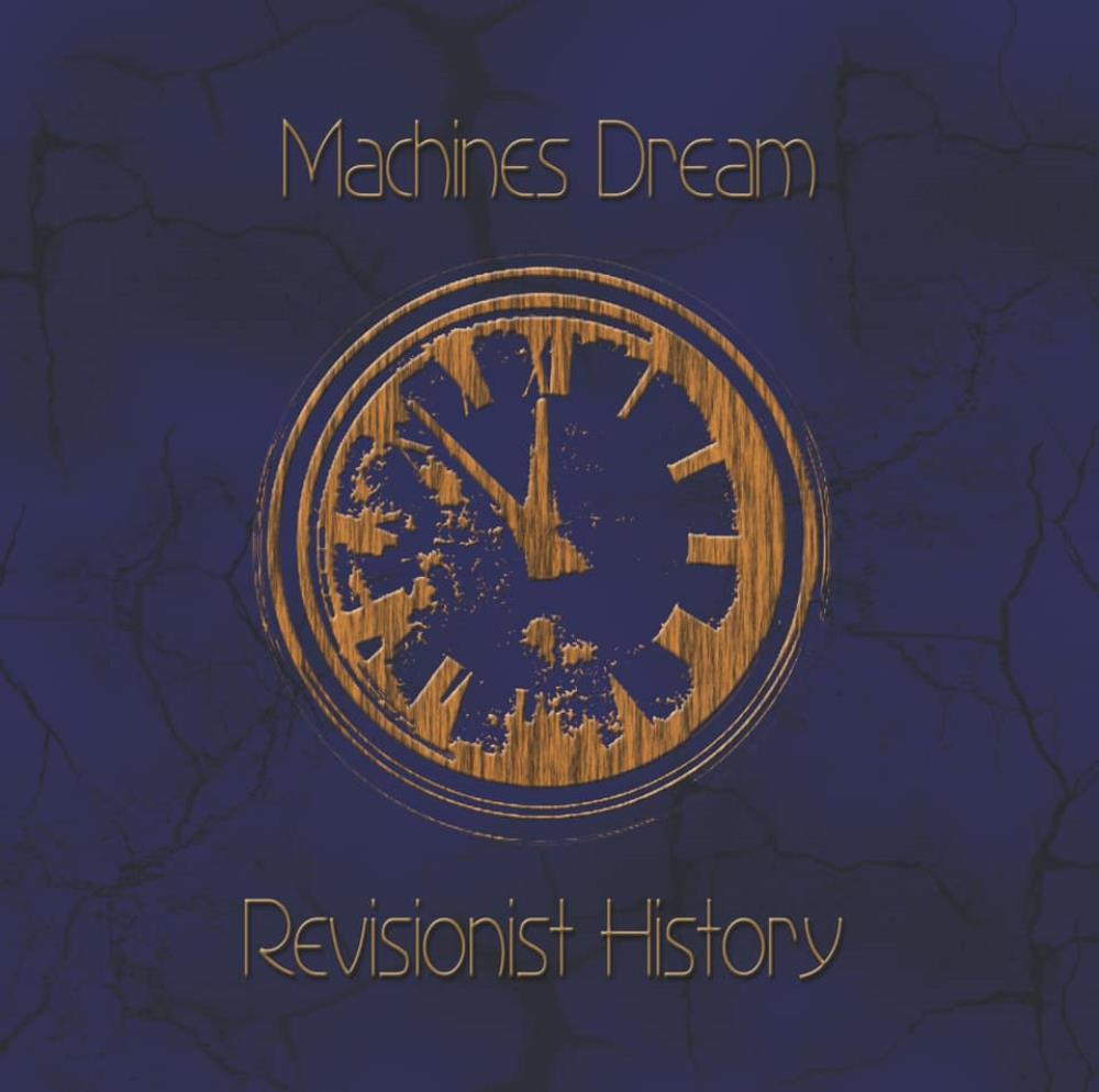 Revisionist History by MACHINES DREAM album cover