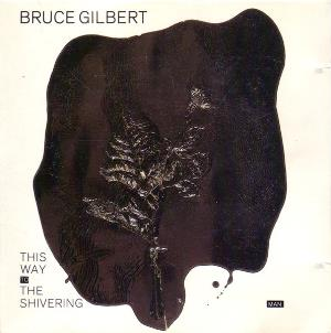This Way To The Shivering Man by GILBERT, BRUCE album cover