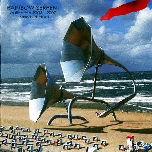 Rainbow Serpent Collection 2005-2007 (Unreleased Tracks) album cover