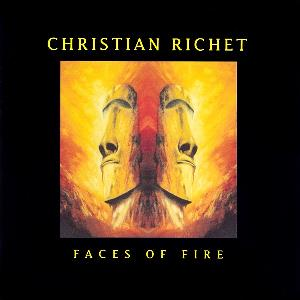 Faces Of Fire by RICHET, CHRISTIAN album cover