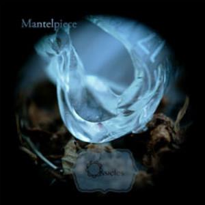Ossicles Mantelpiece album cover