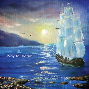Way To Dream by SIJ album cover