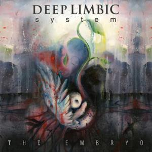 The Embryo by DEEP LIMBIC SYSTEM album cover