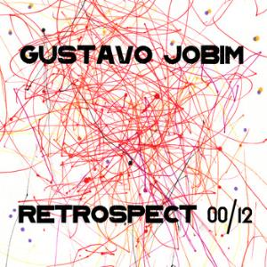 Retrospect 00/12 by JOBIM, GUSTAVO album cover