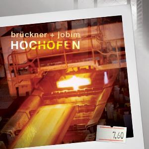 Hochofen (with Michael Brückner) by JOBIM, GUSTAVO album cover