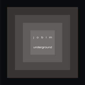 Underground by JOBIM, GUSTAVO album cover