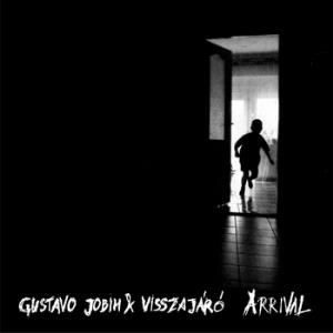 Gustavo Jobim Arrival (with Visszaj�r�) album cover