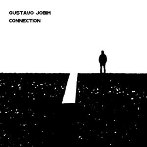 Gustavo Jobim Connection: Tribute To Conrad Schnitzler album cover