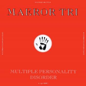Multiple Personality Disorder by MAEROR TRI album cover