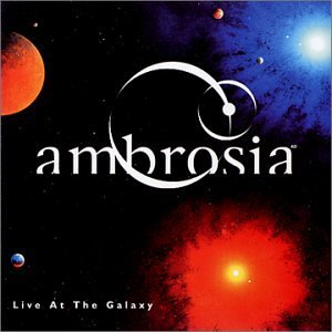 Ambrosia - Live at the Galaxy  CD (album) cover