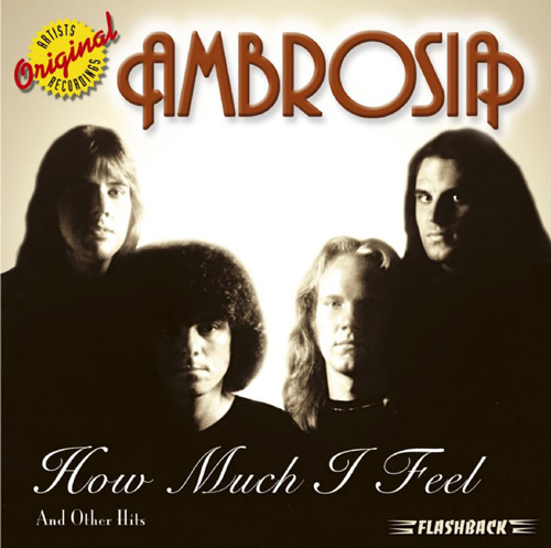 Ambrosia - How Much I Feel and Other Hits CD (album) cover