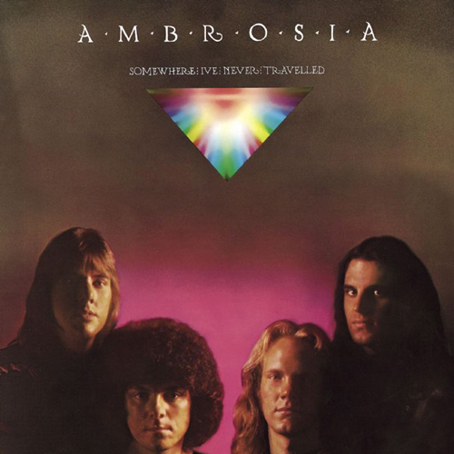 Ambrosia Somewhere I've Never Travelled  album cover