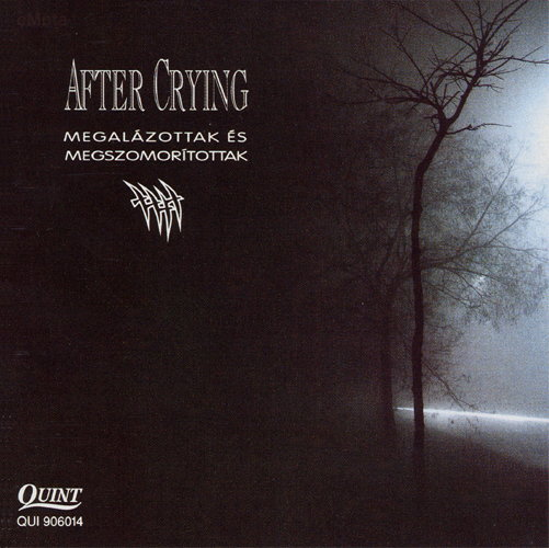 Megal�zottak �s Megszomor�tottak by AFTER CRYING album cover