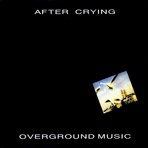 Overground Music by AFTER CRYING album cover