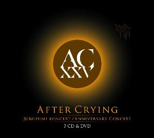 After Crying AC XXV - Anniversary Concert album cover