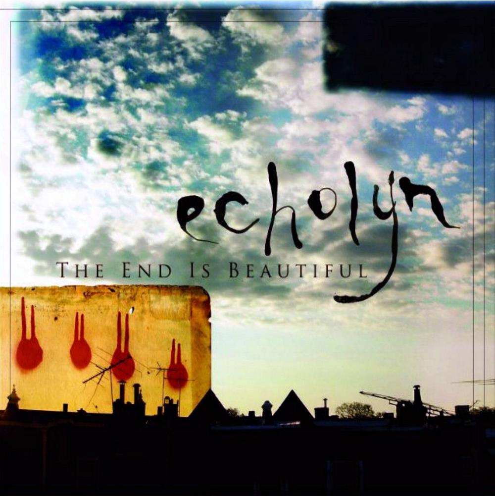 Echolyn - The End Is Beautiful CD (album) cover