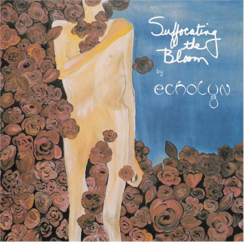 Echolyn Suffocating The Bloom album cover