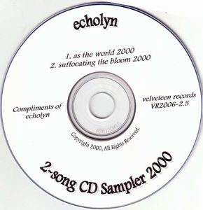Echolyn As The World 2000 / Suffocating The Bloom 2000 album cover