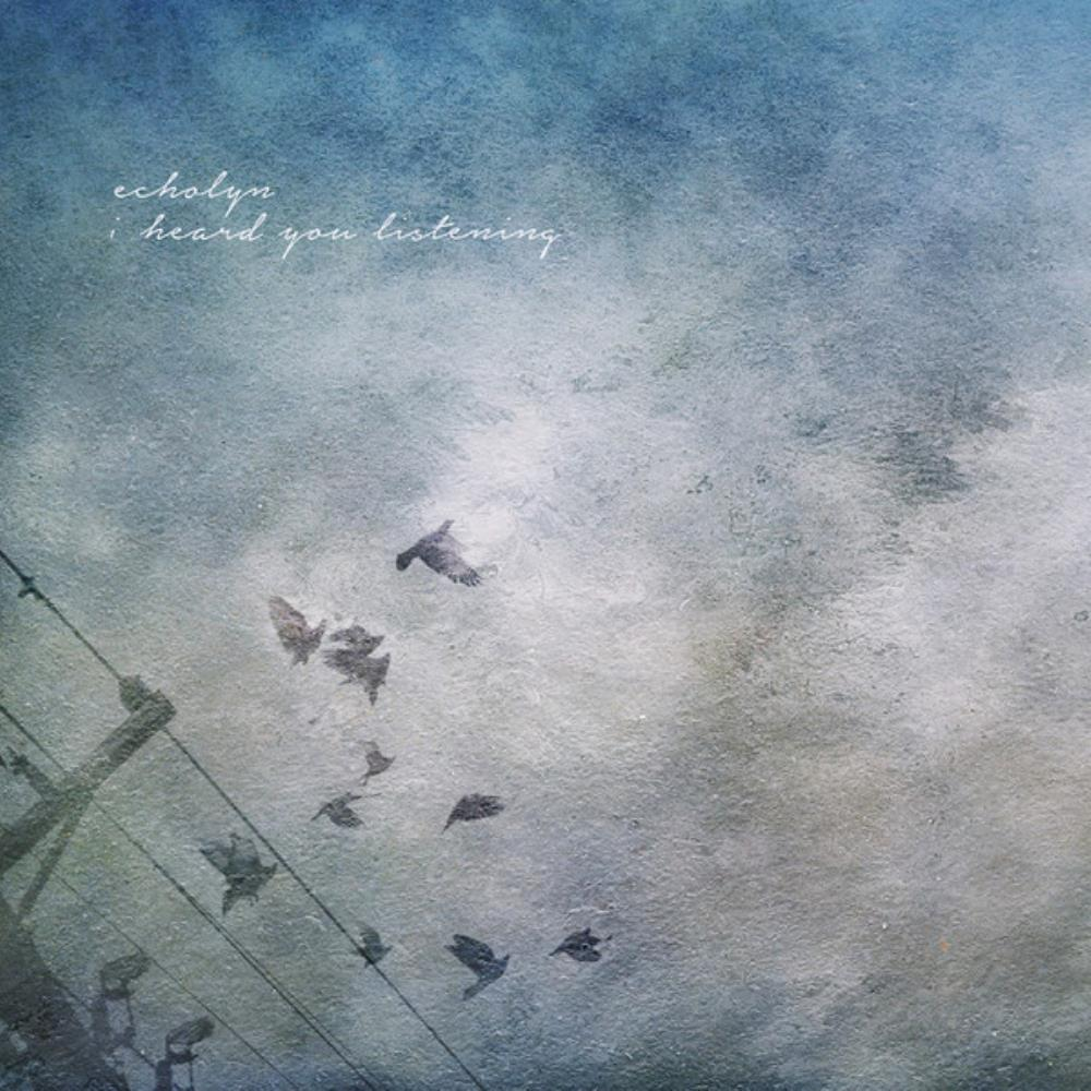 Echolyn - I Heard You Listening CD (album) cover