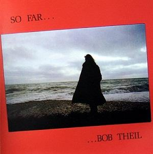 So Far by THEIL, BOB album cover