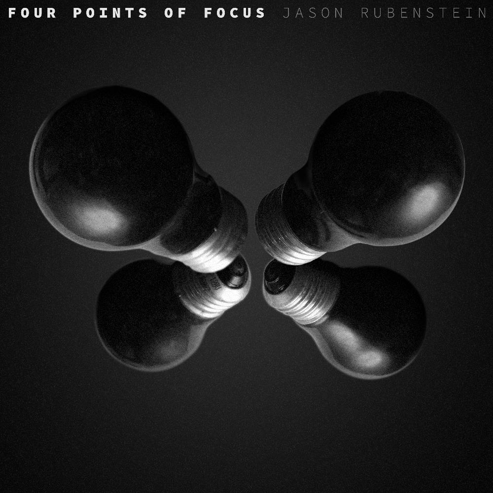 Jason Rubenstein - Four Points of Focus CD (album) cover