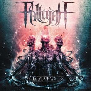 The Harvest Wombs by FALLUJAH album cover