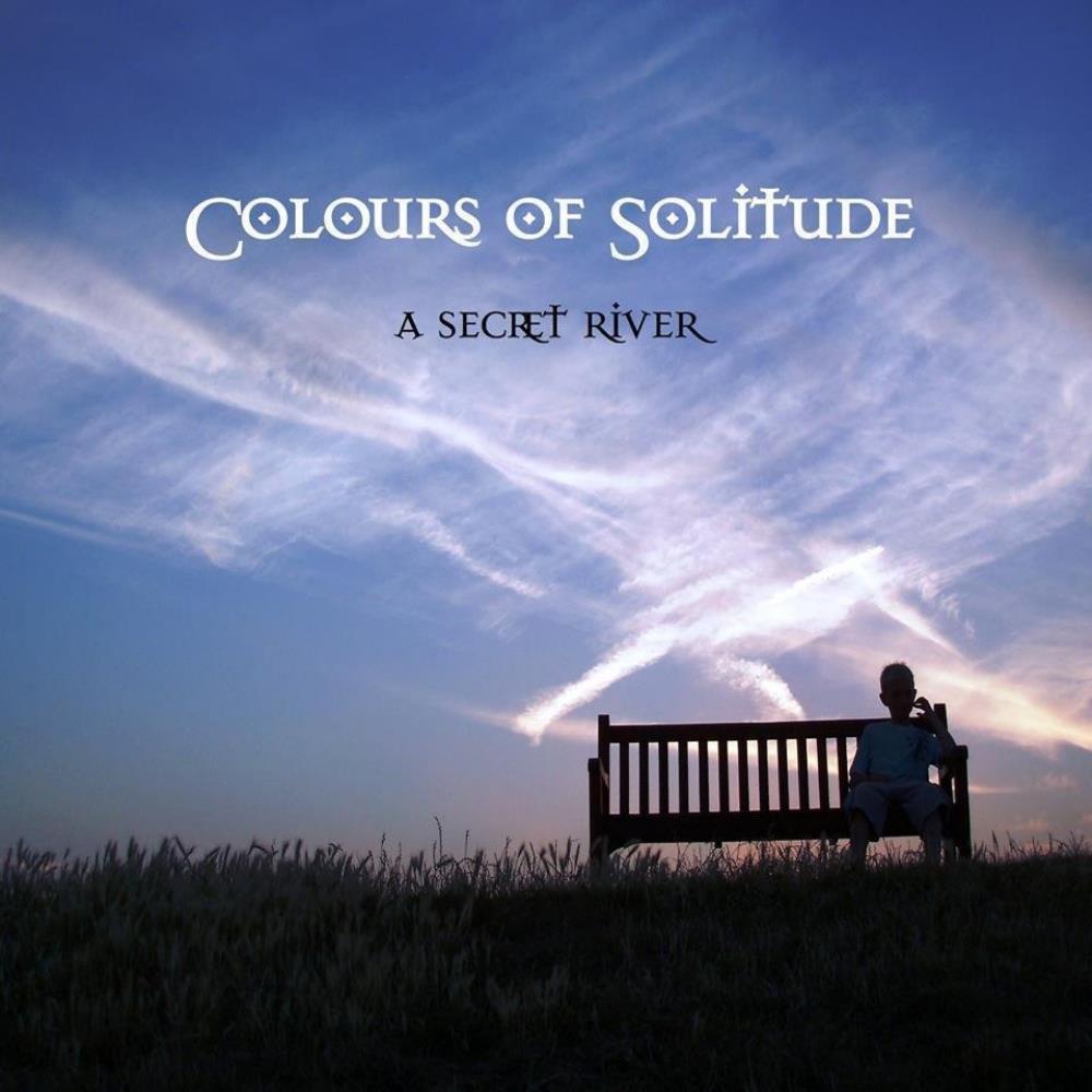 Colours of Solitude by SECRET RIVER, A album cover