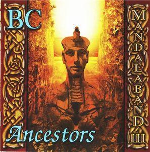 Mandalaband III - BC: Ancestors by MANDALABAND album cover