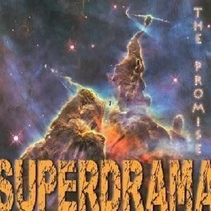 The Promise by SUPERDRAMA album cover