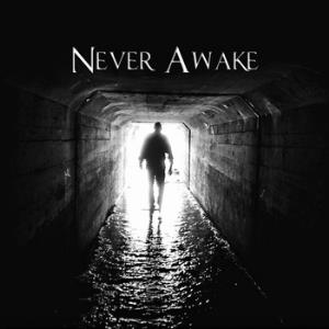Underground by NEVER AWAKE album cover