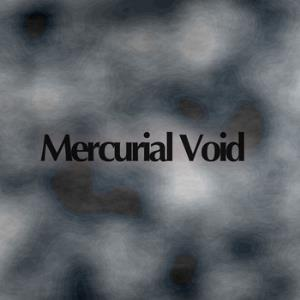 Mercurial Void Mercurial Void album cover