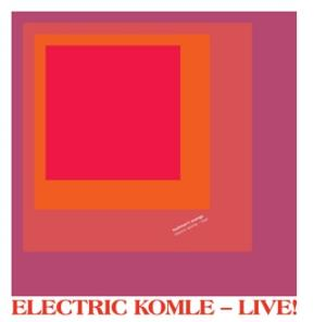 Bushman's Revenge Electric Komle - Live! album cover