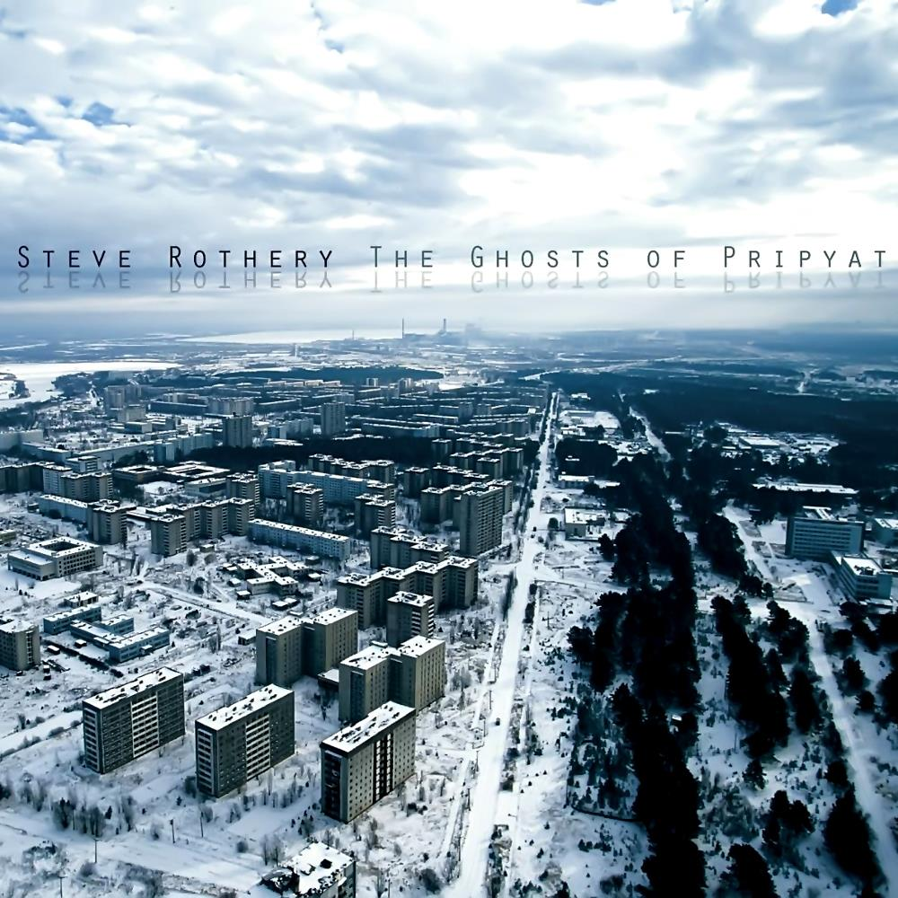The Ghosts Of Pripyat by ROTHERY, STEVE album cover