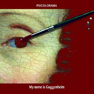 Psicolorama My Name is Guggenheim album cover