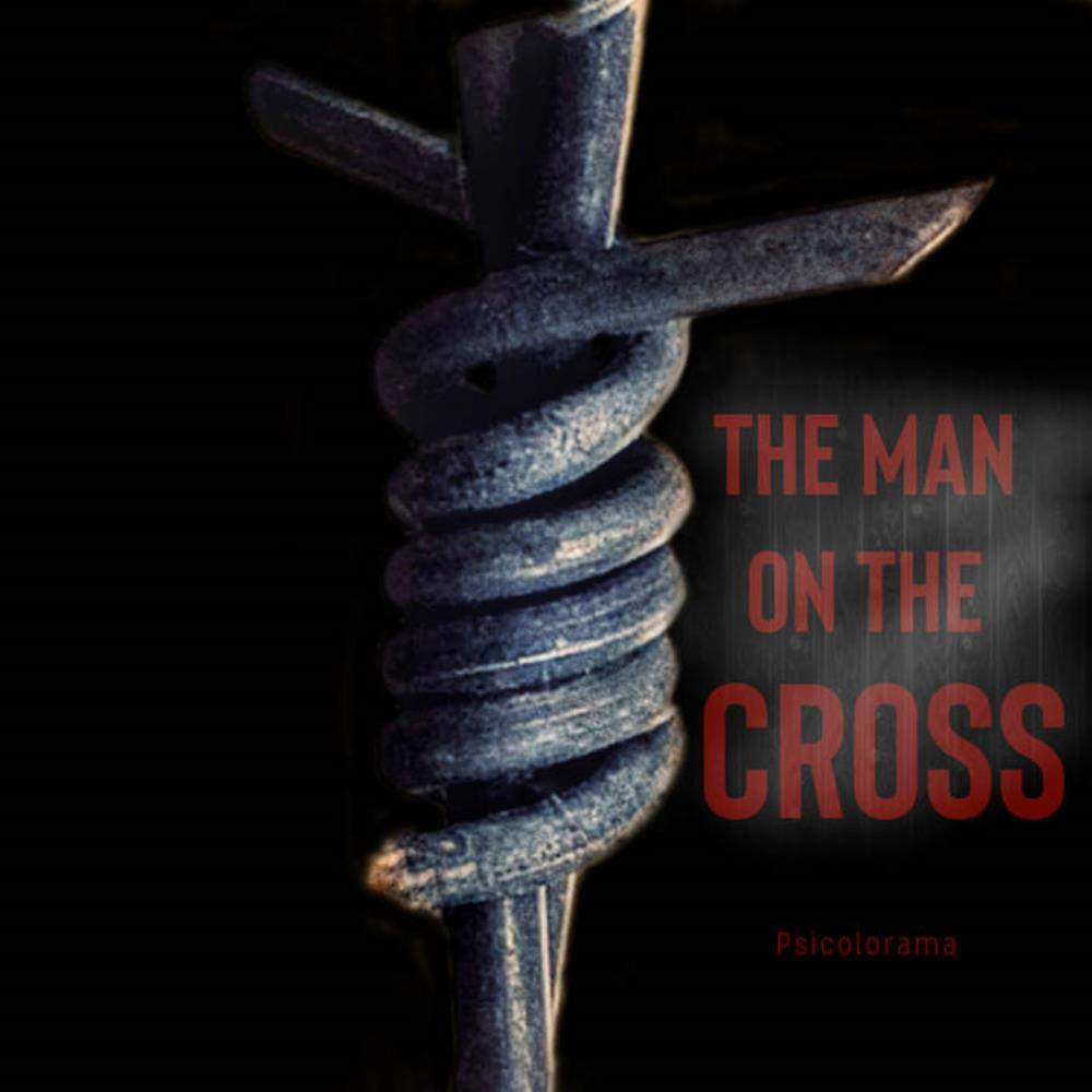 The Man on the Cross by Psicolorama album rcover