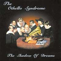 The Othello Syndrome - The Shadow Of Dreams CD (album) cover