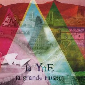 La Yne La Grande Illusion album cover