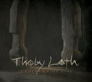 Cauldron of Life by THOBY LOTH album cover