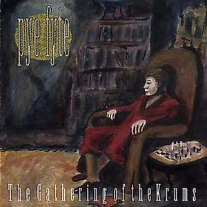 Pye Fyte - The Gathering Of The Krums CD (album) cover