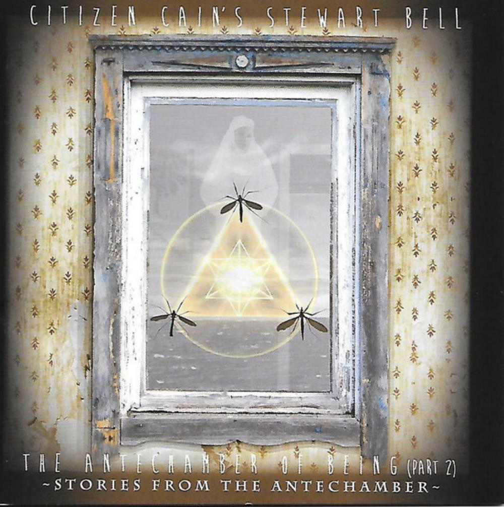 Stewart Bell The Antechamber Of Being (Part 2) album cover