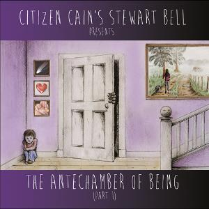 The Antechamber Of Being Part I by BELL, STEWART album cover