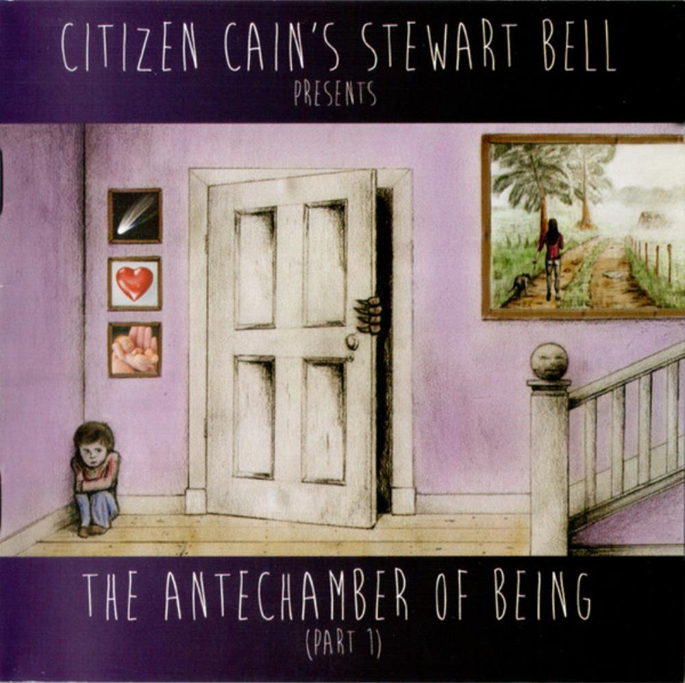 Stewart Bell - The Antechamber Of Being (Part 1) CD (album) cover