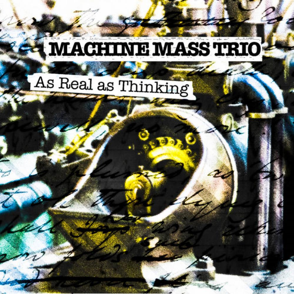 As Real As Thinking by MACHINE MASS album cover