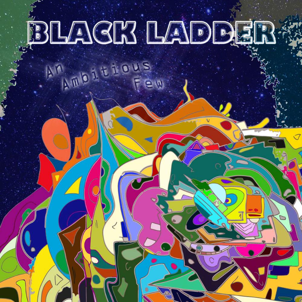 An Ambitious Few by BLACK LADDER album cover