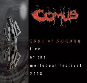 Comus East of Sweden: Live at the Melloboat Festival 2008 album cover