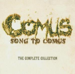 Song to Comus: The Complete Collection by COMUS album cover
