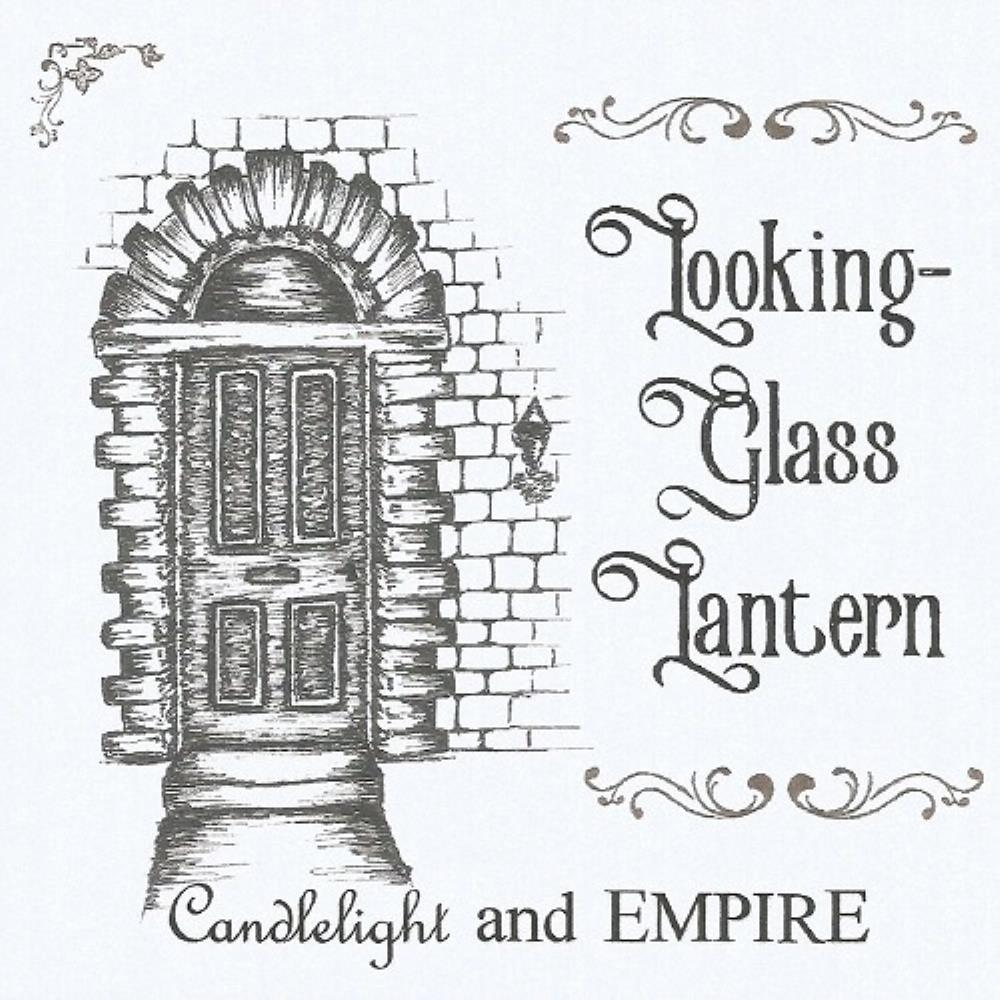 Candlelight And Empire by LOOKING-GLASS LANTERN album cover