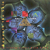 Beneath The Skin (A Transgressive Rock Tale) by HOLY LAMB album cover