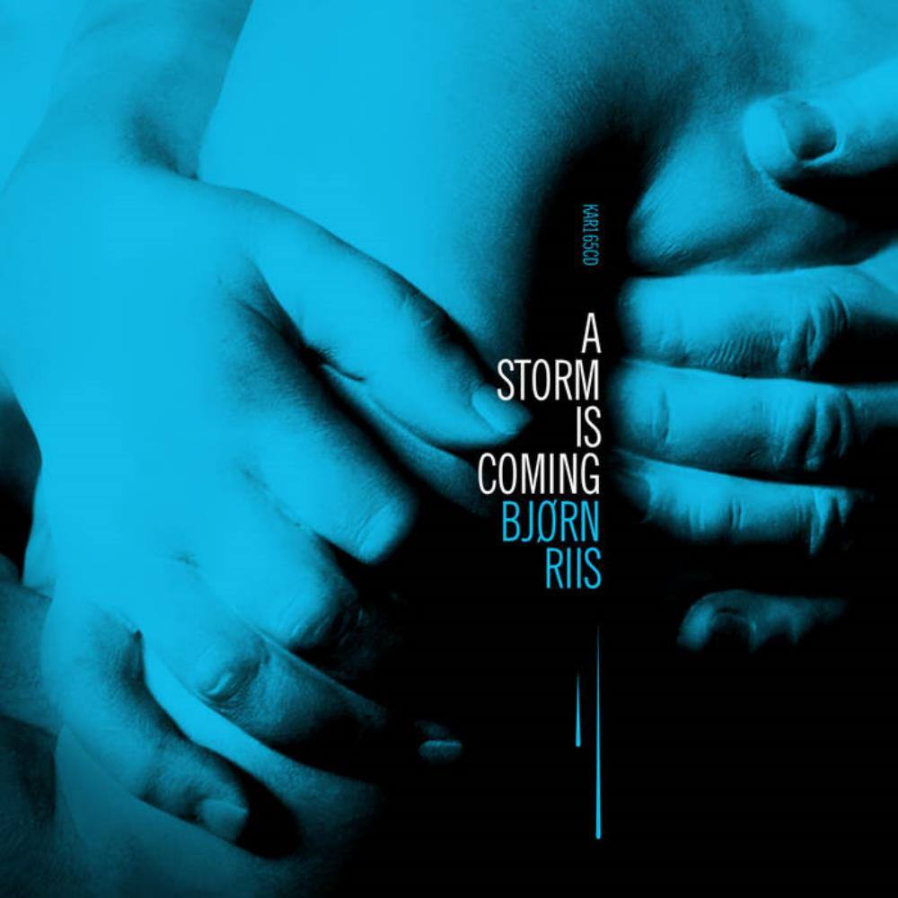 Bjørn Riis - A Storm Is Coming CD (album) cover